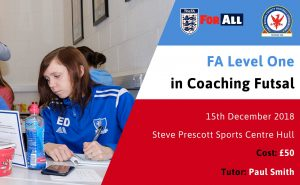 Move quickly, Level 1 Futsal Course 15th December at Hull