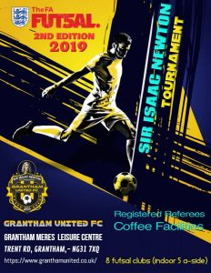 Sir Isaac Newton Futsal Tournament (16+) 7th July 2019 - Organised by Grantham FC